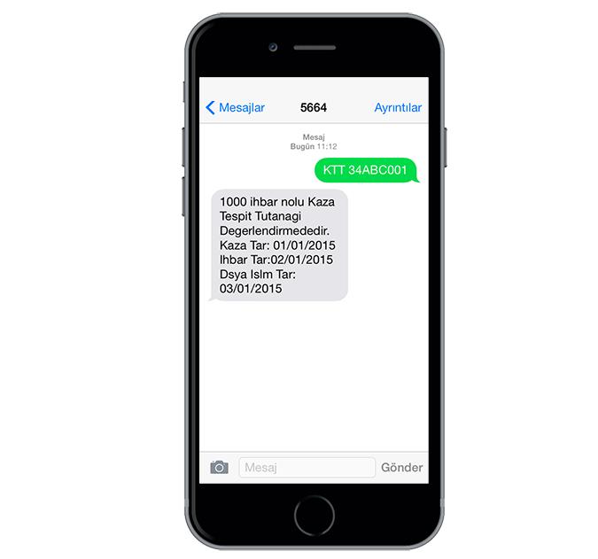 SMS ile kaza tespit tutanağı sorgulama